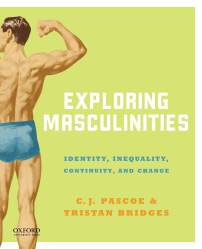 Pascoe and Bridges - Exploring Masculinities
